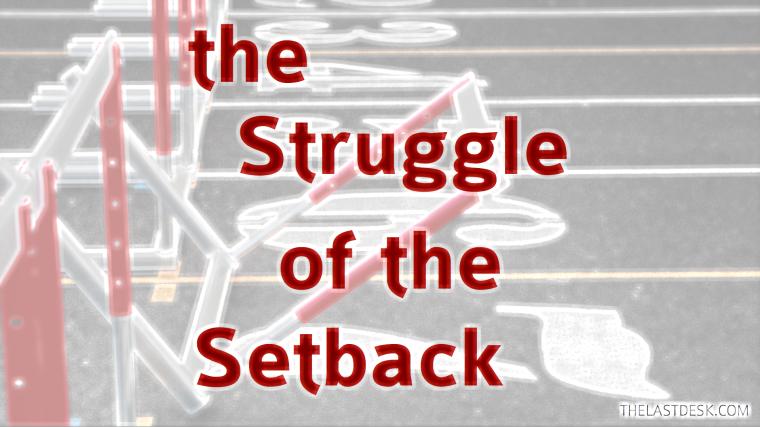 TLD - struggle setback.png